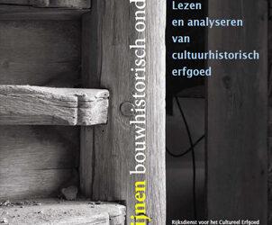 Richtlijnen bouwhistorisch onderzoek, RCE, Stichting Bouwhistorie Nederland